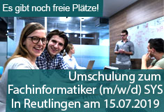 "Umschulung ""Fachinformatiker/in Systemintegration"" am 15.07.2019 in Reutlingen"