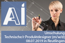 "Umschulung ""Technische Produktdesigner/ in "" am 08.07.2019 in Reutlingen"